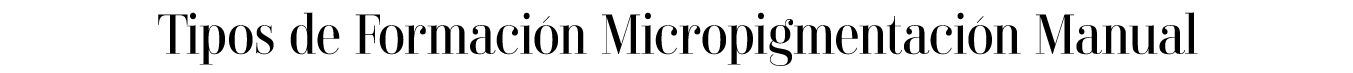 Formacion micropigmentacion manual ainara eguia micropigmentacion microblanding softap ojos labios capilar cicatrices bilbao vitoria formaciones micropigmentacion